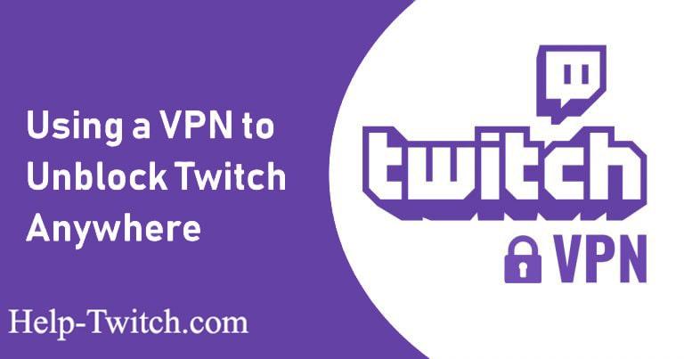 vpn подключение для twitch